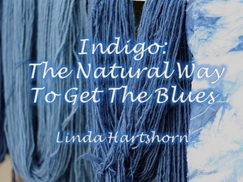 Indigo: the natural way to get the blues
